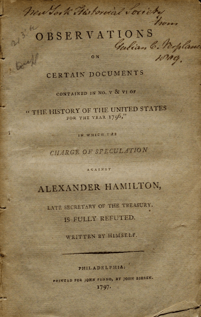 Alexander Hamilton and the Reynolds Pamphlet